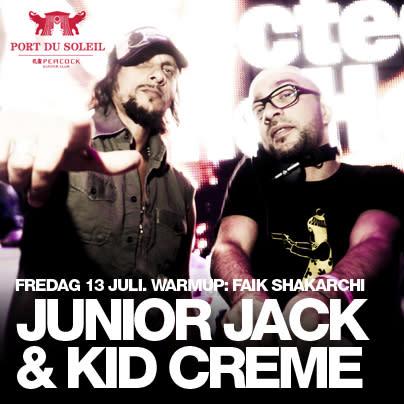 JUNIOR JACK & KID CRÈME - FREDAG 13 JULI