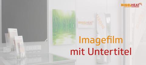 Imagefilm DIGEL HEAT - Jetzt mit Untertitel!