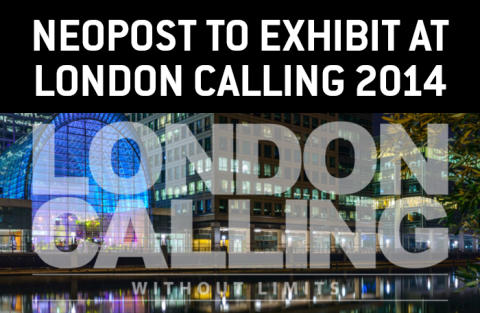 Neopost to exhibit at London Calling - 15-16 October 2014