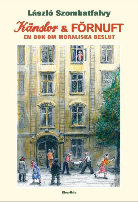 """Ny bok: """"Känslor och Förnuft"""" av László Szombatfalvy"""