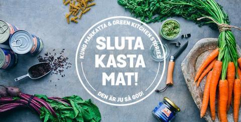 Kung Markatta och Green Kitchen Stories tar fram klimatsmarta recept för att minska matsvinnet.