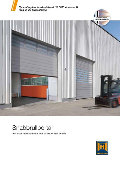 Snabbrullportar - För ökat materialflöde och bättre driftekonomi