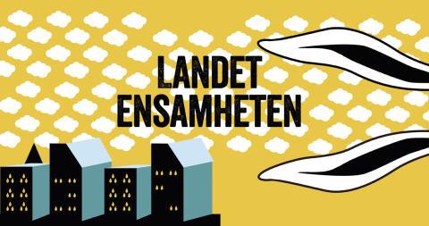 LANDET ENSAMHETEN - PREMIÄR 9 OKTOBER