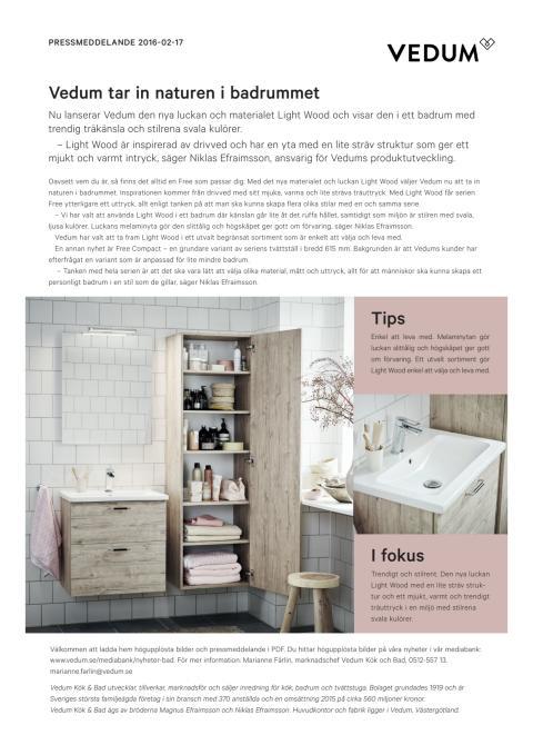 Vedum tar in naturen i badrummet