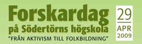 Från aktivism till folkbildning – Forskardag på Södertörns högskola