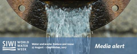 Leaders meet in Stockholm to discuss global water crisis at World Water Week