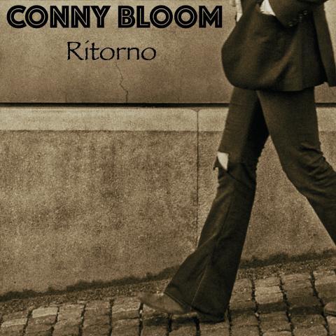 Conny Bloom - Ritorno