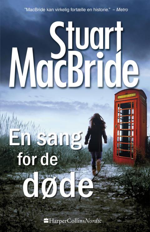"""""""En sang for de døde"""" af Stuart MacBride"""