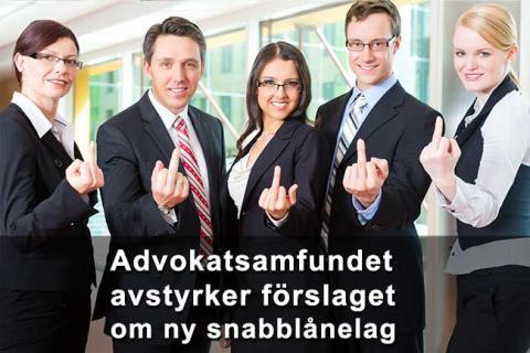 """Advokatsamfundet avstyrker förslaget om ny """"snabblånelag"""""""