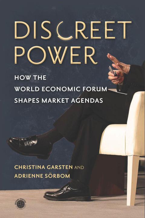 Discreet power: unik granskning av World Economic Forum i Davos