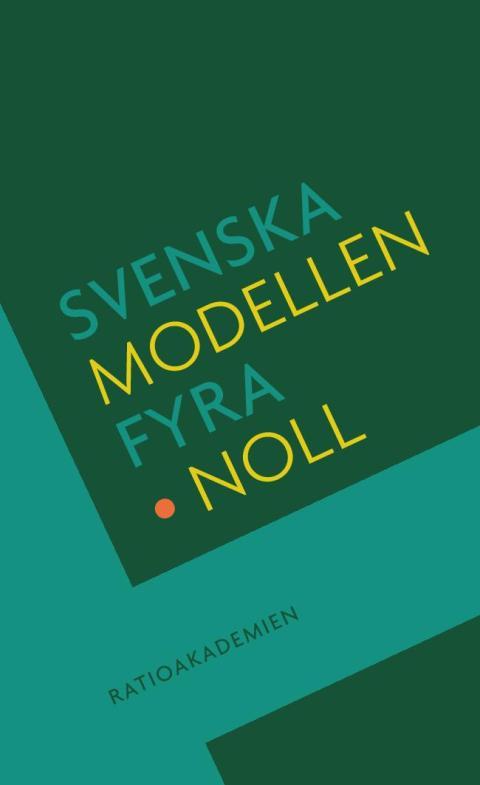 Svenska modellen fyra punkt noll.omslag