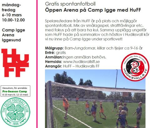 Sportlov med HuFF! Gratis spontanfotboll hela veckan och Pre-season Camp med Celtic FC onsdag-fredag. Allt i Camp Igge Arena med HuFF!