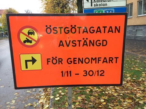 Delar av Östgötagatan stängs av från 31 oktober
