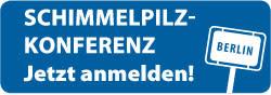 6. Berliner Schimmelpilzkonferenz