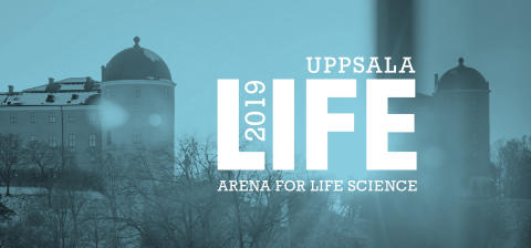 Uppsala Life 2019: Arena for Life Science - Creating conditions for healthy growth