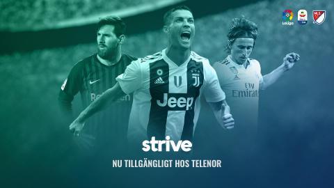 Strive Sport i avtal med Telenor om internationell toppfotboll