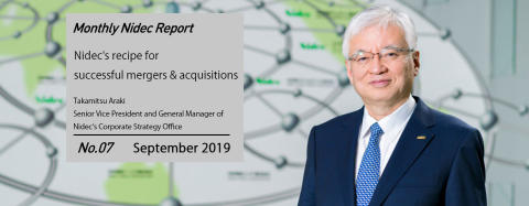 Monthly Nidec Report - Nidec's recipe for successful mergers & acquisitions