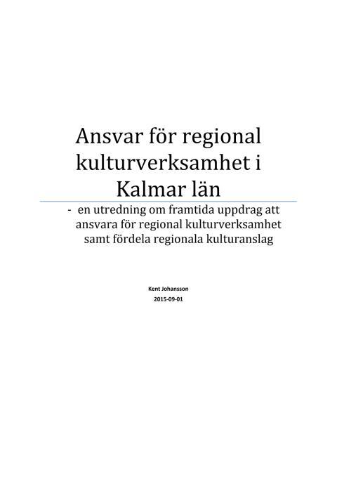 Utredning om ansvar för regional kulturverksamhet i Kalmar län