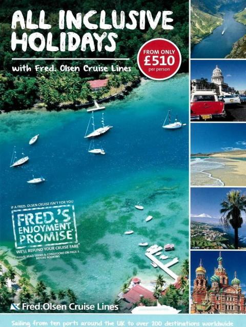 Book your 'All-Inclusive Holiday' in 2014/15  with Fred. Olsen Cruise Lines