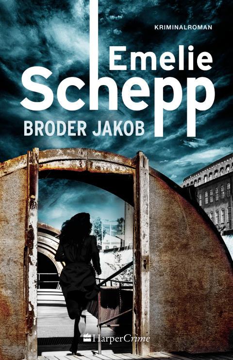 Emelie Schepp presenterar BRODER JAKOB  – femte delen i serien om Jana Berzelius