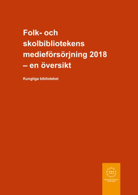 Folk- och skolbibliotekens medieförsörjning 2018
