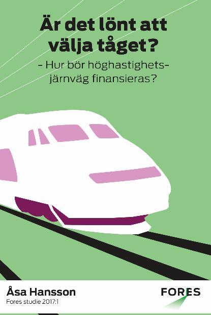 Höghastighetståget – rätt väg att gå?