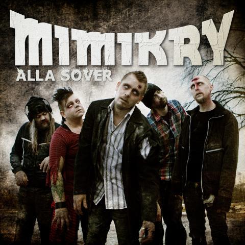 MIMIKRY - ALLA SOVER – NYTT ALBUM!