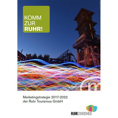 Neue Marketingstrategie für die Metropole Ruhr