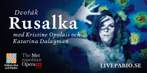 Rusalka - direktsänd opera på bio i Lindesberg