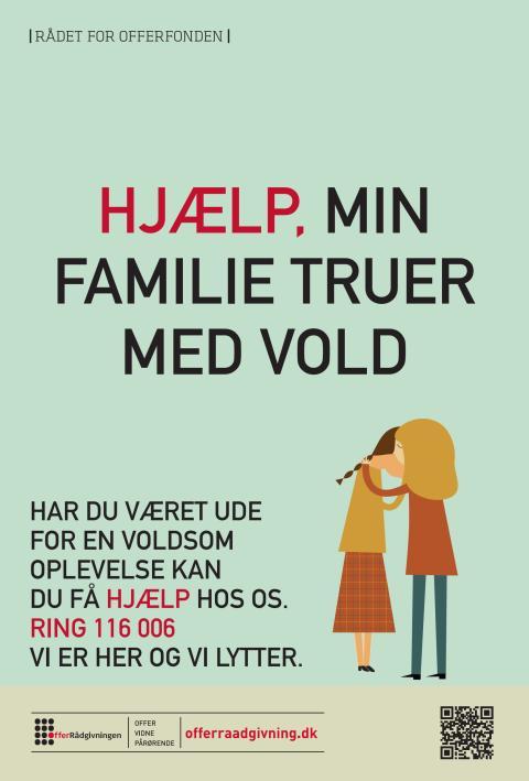 Plakat: Min familie truer med vold