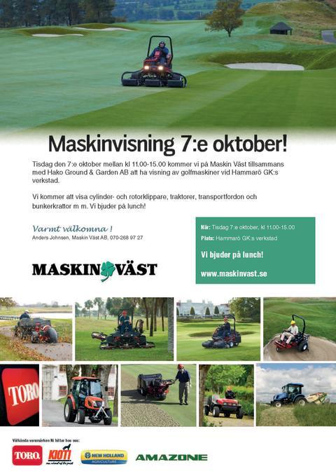 Visning av golfmaskiner tillsammans med vår återförsäljare Maskin Väst!