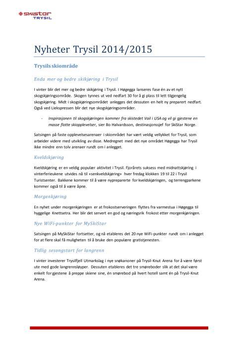 SkiStar Trysil: Nyheter 2014/2015