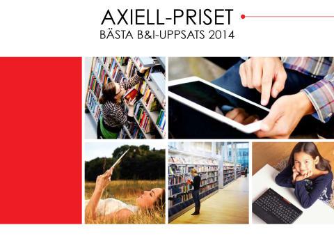 Axiell-priset till bästa B&I-uppsats 2014
