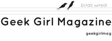 Geek Girl Magazine