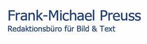Zum Newsroom von Frank-Michael Preuss - Redaktionsbüro für Bild und Text