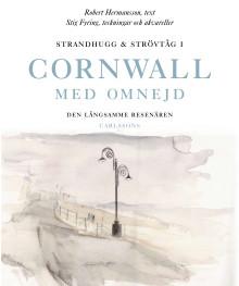 Till Cornwall med två långsamma resenärer. Ny bok.