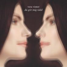"""Vera Vinter släpper singeln """"Du gör mig rädd"""""""