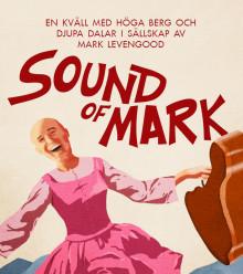 """PREMIÄR FÖR MARK LEVENGOODS """"SOUND OF MARK"""""""