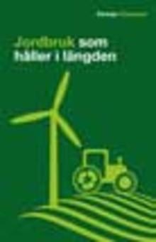Jordbruk som håller i längden - Pressinbjudan till presentation av ny pocketbok från Forskningsrådet Formas