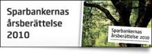 Sparbankernas årsberättelse 2010, 62 sparbankers rapportering sammanställd av Sparbankernas Riksförbund