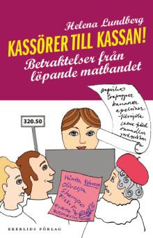 Ny bok: Kassörer till kassan - betraktelser från löpande matbandet