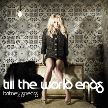 "Britney Spears nya singel: ""Till The World Ends"""