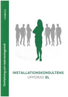 Upphandling av elkonsulttjänster – Installationskonsultens uppdrag EL – ny utgåva