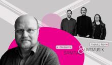 """Ola Larsmo och Franska Trion: Gäster på """"SAMTID!"""" den 9 maj"""