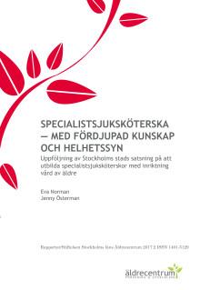 Specialistsjuksköterska - med fördjupad kunskap och helhetssyn