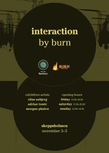 Interaction by Burn Konstutställning 3 - 5 november, Skeppsbron (Stockholm)