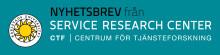 Nyhetsbrev nr 6, 2018, från CTF, Centrum för tjänsteforskning vid Karlstads universitet