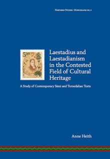 Ny bok: Laestadius and Laestadianism in the Contested Field of Cultural Heritage