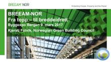 Byggexpo Bergen 17 - BREEAM-NOR i tall - Kjersti Folvik