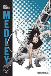 Releasefest för Lisa Medins seriebok Medley